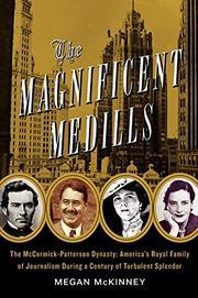 THE MAGNIFICENT MEDILLS by Megan McKinney