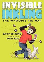 THE WHOOPIE PIE WAR by Emily Jenkins