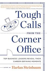 Book Cover for TOUGH CALLS FROM THE CORNER OFFICE