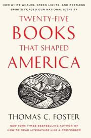 Cover art for TWENTY-FIVE BOOKS THAT SHAPED AMERICA