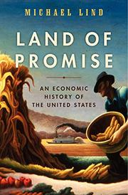 LAND OF PROMISE by Michael Lind