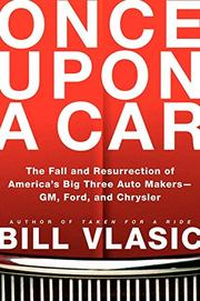 ONCE UPON A CAR by Bill Vlasic