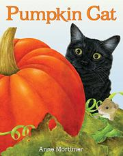 PUMPKIN CAT by Anne Mortimer