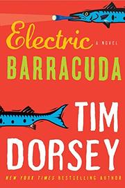 ELECTRIC BARRACUDA by Tim Dorsey