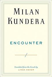 ENCOUNTER by Milan Kundera