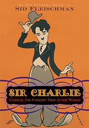 SIR CHARLIE by Sid Fleischman