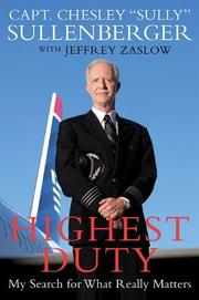 HIGHEST DUTY by Chesley Sullenberger