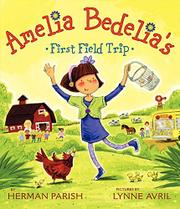 Book Cover for AMELIA BEDELIA'S FIRST FIELD TRIP