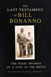 Cover art for THE LAST TESTAMENT OF BILL BONANNO