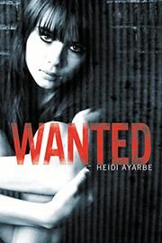 WANTED by Heide Ayarbe
