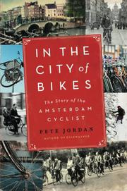 IN THE CITY OF BIKES by Pete Jordan