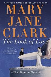 THE LOOK OF LOVE by Mary Jane Clark