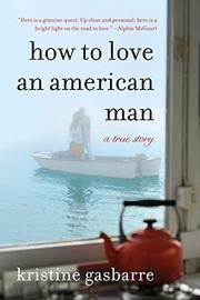 Cover art for HOW TO LOVE AN AMERICAN MAN