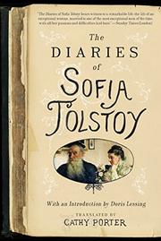 THE DIARIES OF SOPHIA TOLSTOY by Cathy Porter