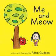 ME AND MEOW by Adam Gudeon