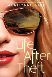 LIFE AFTER THEFT by Aprilynne Pike
