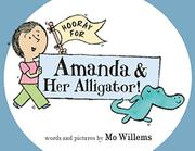 Cover art for HOORAY FOR AMANDA & HER ALLIGATOR!
