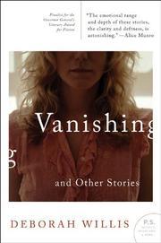 VANISHING AND OTHER STORIES by Deborah Willis