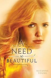 Book Cover for A NEED SO BEAUTIFUL