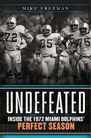 UNDEFEATED by Mike Freeman