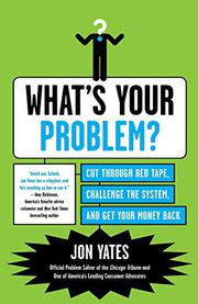 WHAT'S YOUR PROBLEM? by Jon Yates