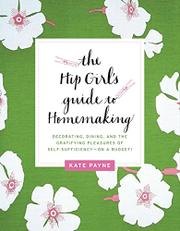 Cover art for THE HIP GIRL'S GUIDE TO HOMEMAKING