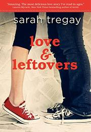 Book Cover for LOVE & LEFTOVERS