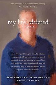 MY LIFE, DELETED by Scott Bolzan