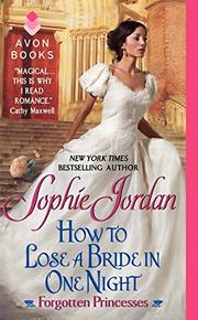 HOW TO LOSE A BRIDE IN ONE NIGHT by Sophie Jordan