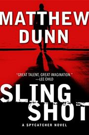 SLINGSHOT by Matthew Dunn