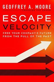 ESCAPE VELOCITY by Geoffrey A. Moore