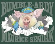 BUMBLE-ARDY by Maurice Sendak
