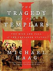 THE TRAGEDY OF THE TEMPLARS by Michael Haag