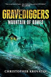 GRAVEDIGGERS by Christopher Krovatin