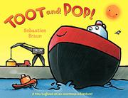 TOOT AND POP! by Sebastien Braun