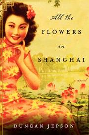 Cover art for ALL THE FLOWERS IN SHANGHAI