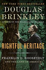 RIGHTFUL HERITAGE by Douglas Brinkley