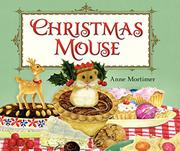 CHRISTMAS MOUSE by Anne Mortimer