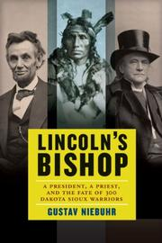 LINCOLN'S BISHOP by Gustav Niebuhr