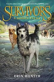 A HIDDEN ENEMY by Erin Hunter