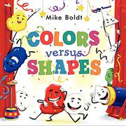 COLORS VERSUS SHAPES by Mike  Boldt