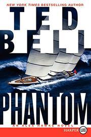 PHANTOM by Ted Bell