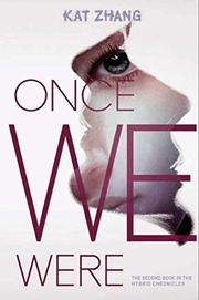 ONCE WE WERE by Kat Zhang