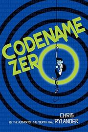 CODENAME ZERO by Chris Rylander