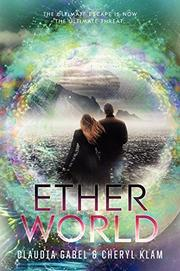 ETHERWORLD by Claudia Gabel
