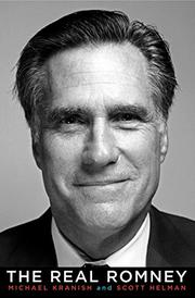 THE REAL ROMNEY by Michael Kranish