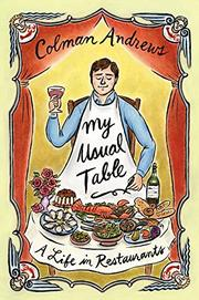 MY USUAL TABLE by Colman Andrews