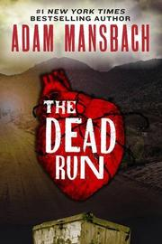 THE DEAD RUN by Adam Mansbach