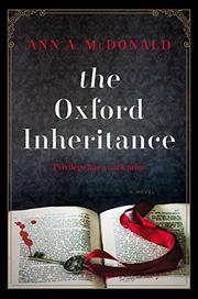 THE OXFORD INHERITANCE by Ann A. McDonald