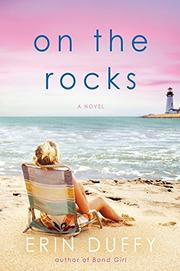 ON THE ROCKS by Erin Duffy